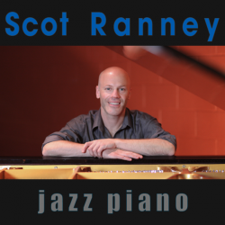 Jazz Piano, Scot Ranney
